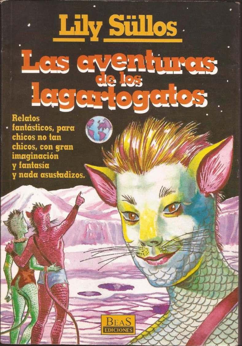 las-aventuras-de-los-lagartogatos-lily-sullos_MLA-F-3565265945_122012